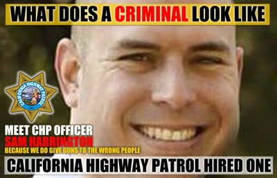 california highway patrol hires criminals sam harrington