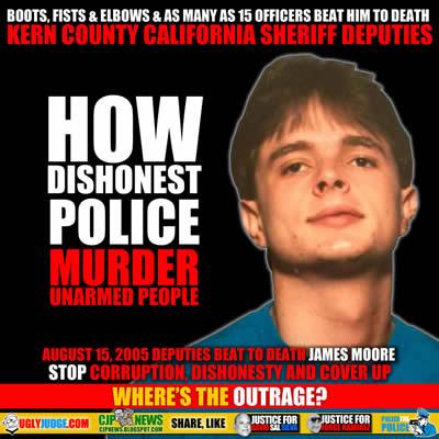 bakersfield california kern county sheriff deputies beat to death james moore August 15 2005