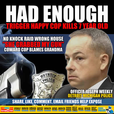 detroit michigan police officer joseph weekley shoots child in the head blames grandma