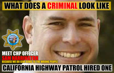 california highway patrol hires criminals sam harrington