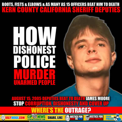 bakersfield california kern county sheriff deputies beat to death james moore August 15 2005
