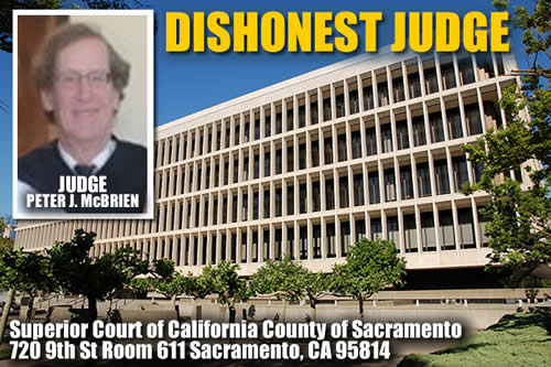 judge peter james mcbrien Superior Court of California sacramento CA commits crimes and violates rights