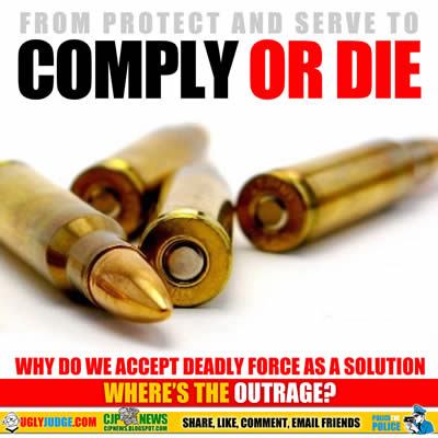 comply or die the new law enforcement slogan 1199 killed in 2015