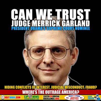 can we trust judge merrick garland supreme court nominee