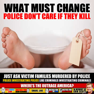 What Must Change is Police Don't Care If They Kill