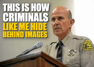 los angeles california sheriff lee baca is a fraud and criminal