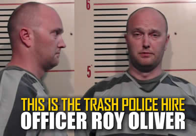 this is the trash police hire officer roy oliver dallas police