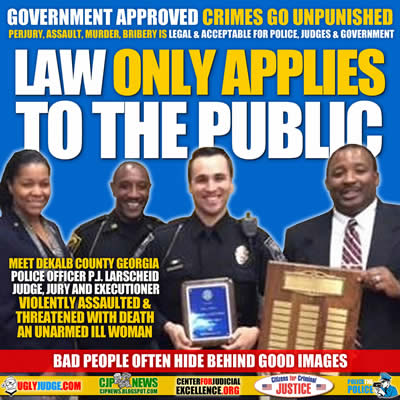 Law Only Applied to the Public Police, Judges and Government can Murder, Assault, Perjure and Steal